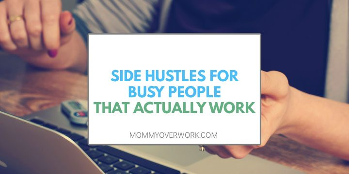 side hustles for busy people that actually work text in box atop woman looking at mobile in front of laptop.