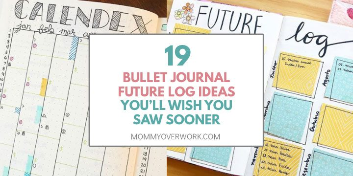 collage of bullet journal future log spread ideas including calendex and post it notes.