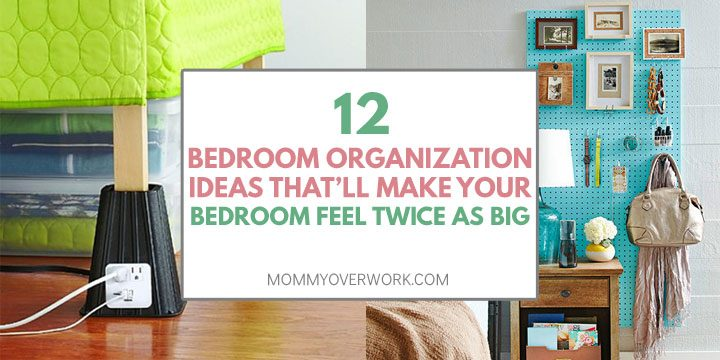 collage of small bedroom organization ideas including risers for under the bed space and pegboard organizer hack.